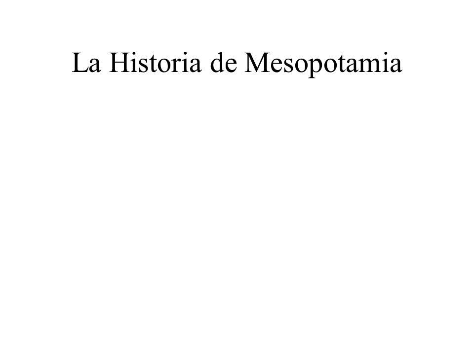 La Historia de Mesopotamia