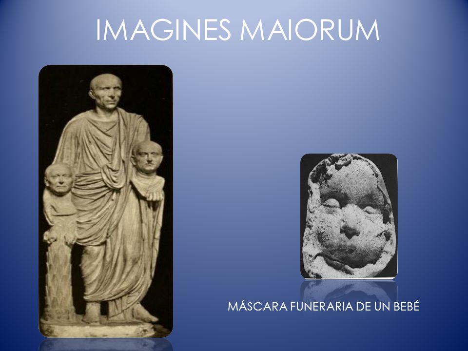 IMAGINES MAIORUM MÁSCARA FUNERARIA DE UN BEBÉ