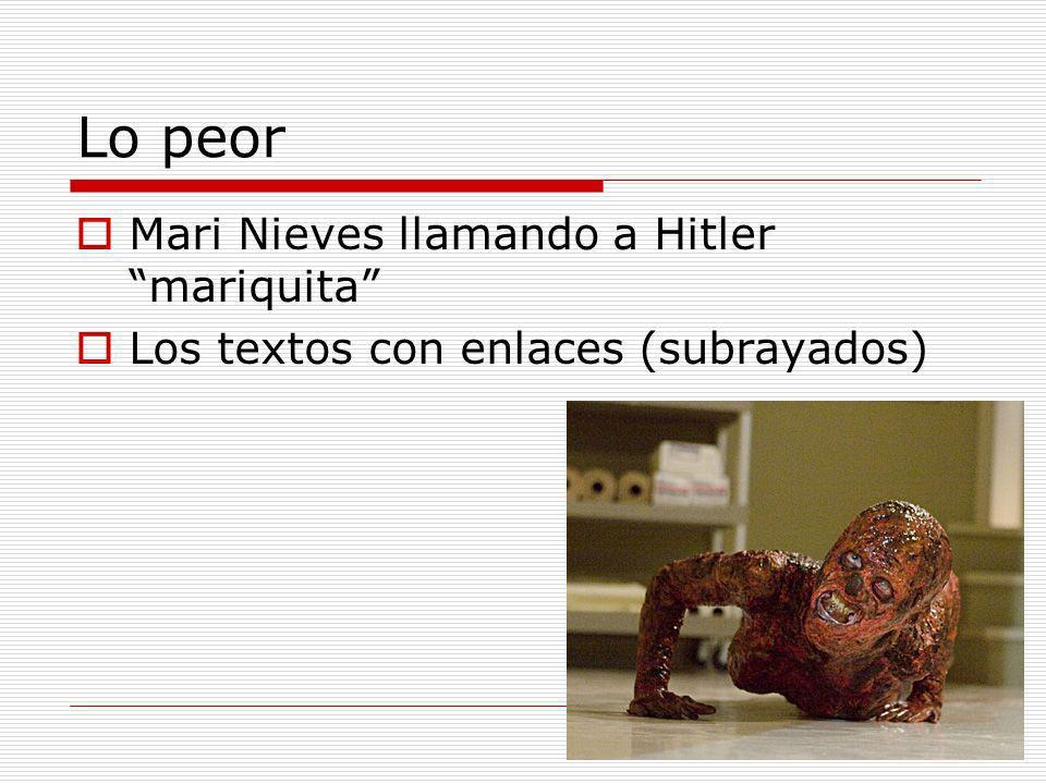 Lo peor Mari Nieves llamando a Hitler mariquita