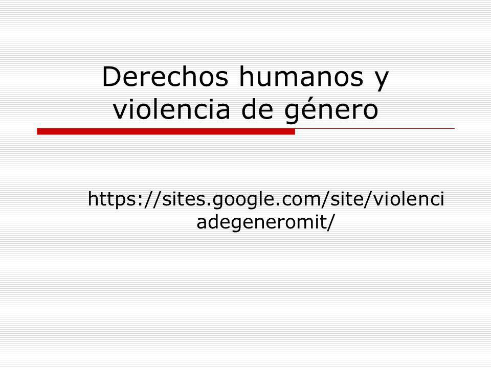Derechos humanos y violencia de género