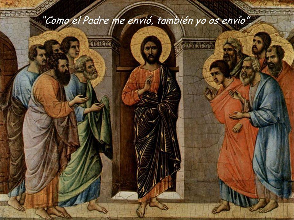 Como el Padre me envió, también yo os envío .