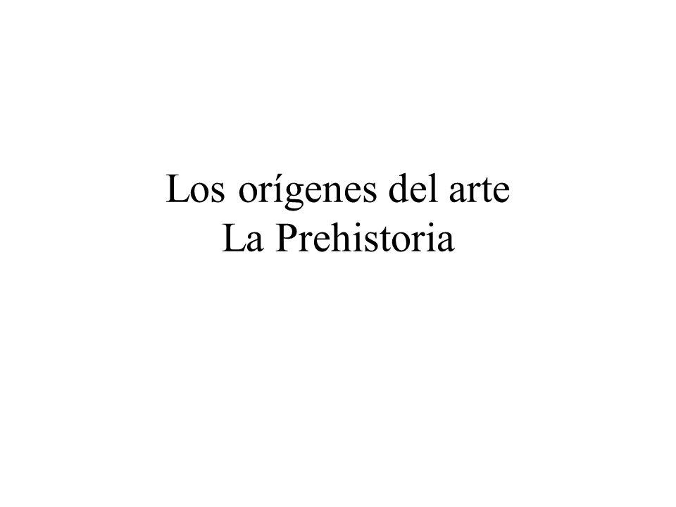 Los orígenes del arte La Prehistoria