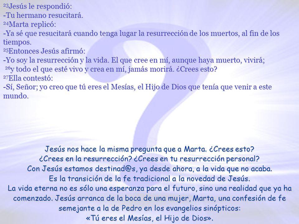 Con Jesús estamos destinad@s, ya desde ahora, a la vida que no acaba.