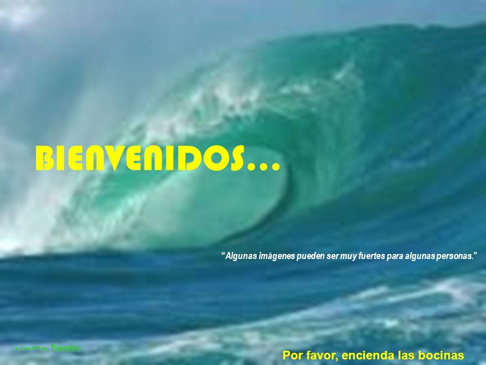 BIENVENIDOS… Por favor, encienda las bocinas