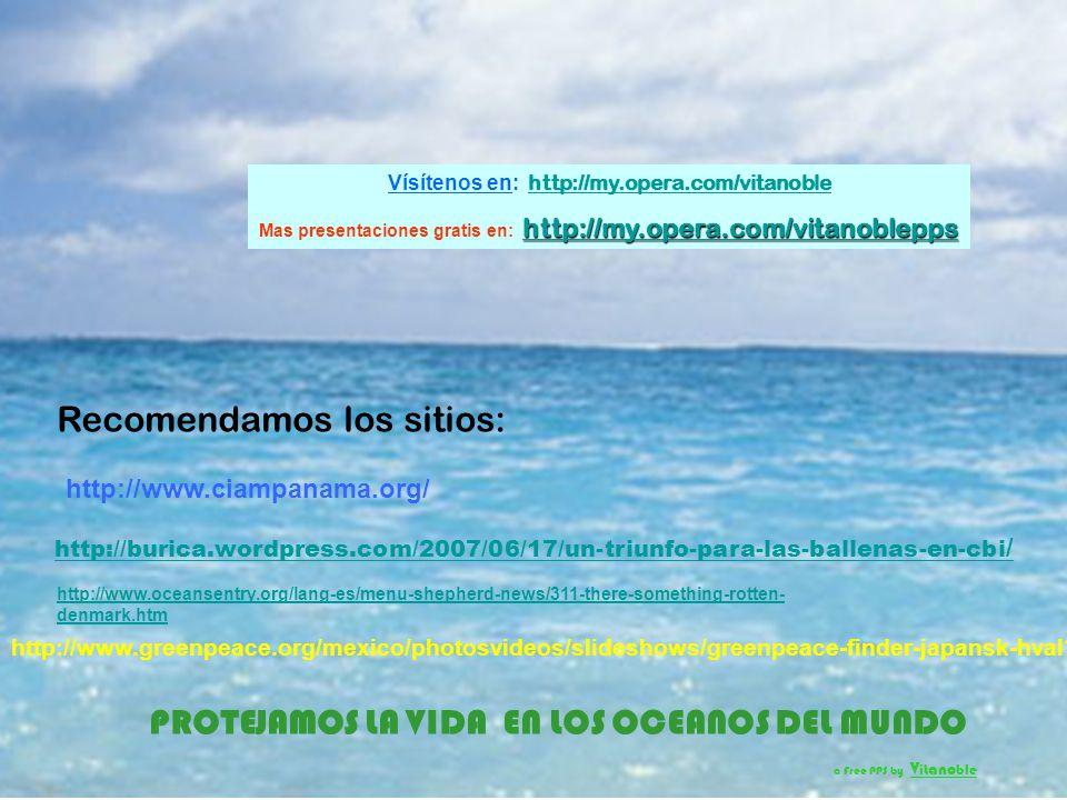 Vísítenos en: http://my.opera.com/vitanoble