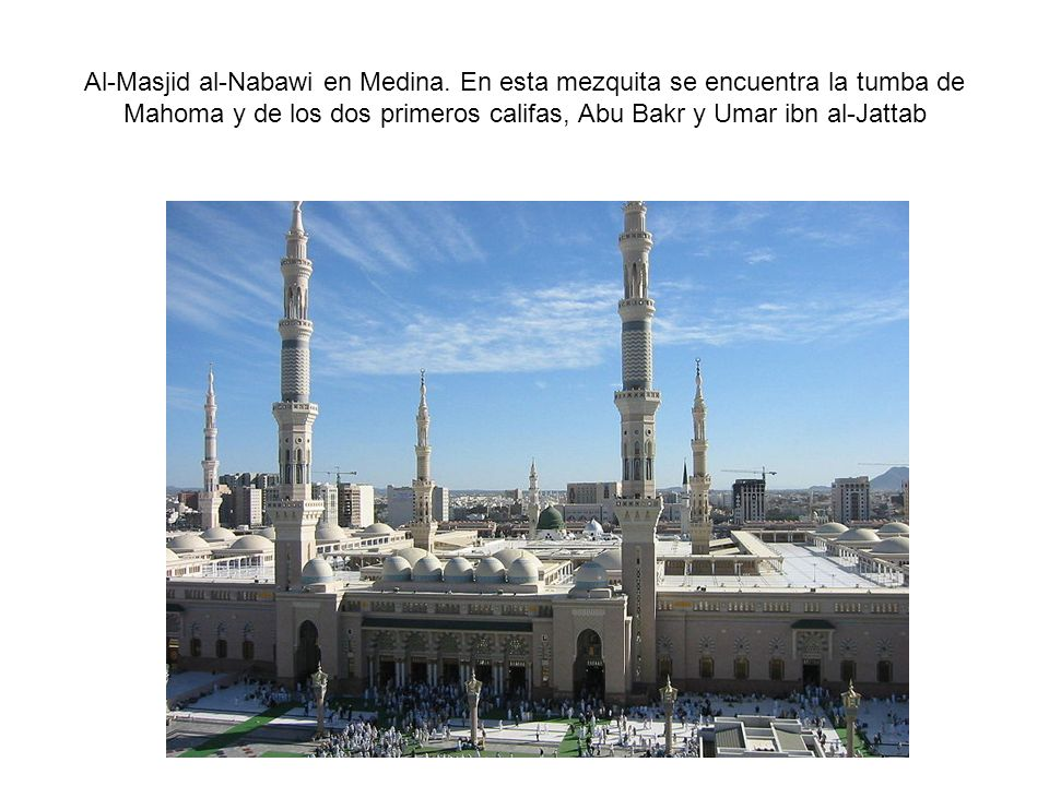 Al-Masjid al-Nabawi en Medina