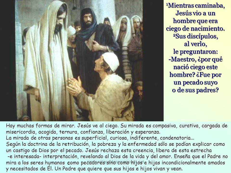 1Mientras caminaba, Jesús vio a un hombre que era ciego de nacimiento