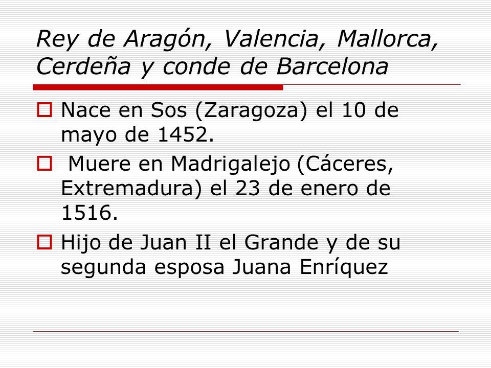 Rey de Aragón, Valencia, Mallorca, Cerdeña y conde de Barcelona