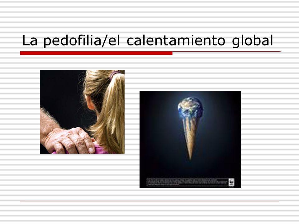 La pedofilia/el calentamiento global