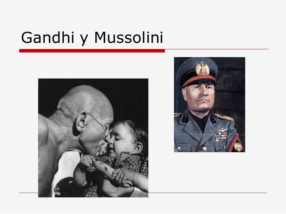 Gandhi y Mussolini