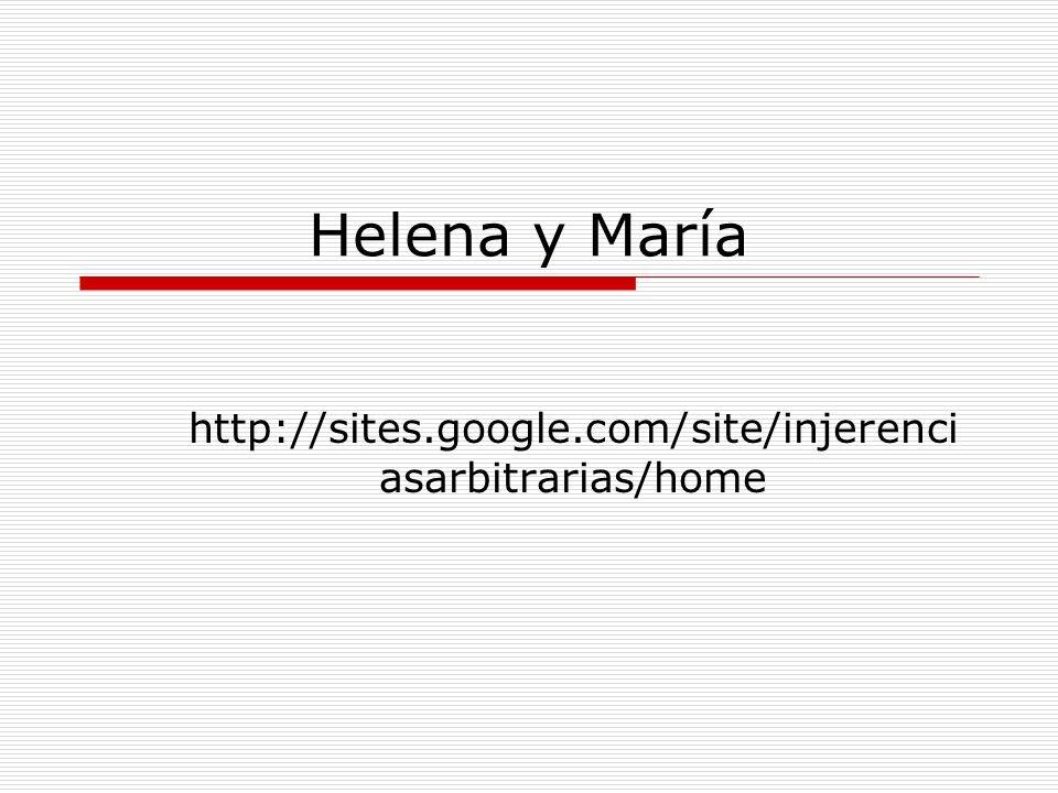 Helena y María http://sites.google.com/site/injerenciasarbitrarias/home