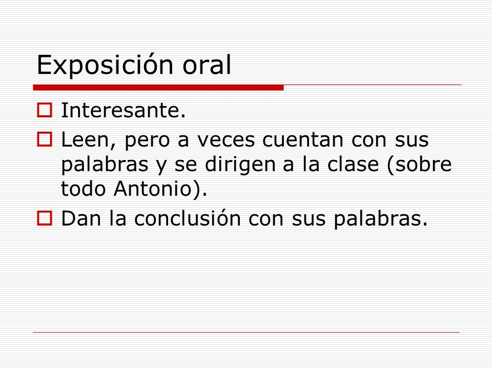 Exposición oral Interesante.