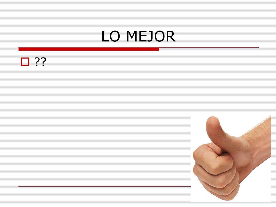 LO MEJOR