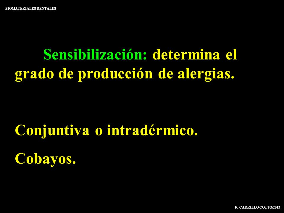 Sensibilización: determina el grado de producción de alergias.