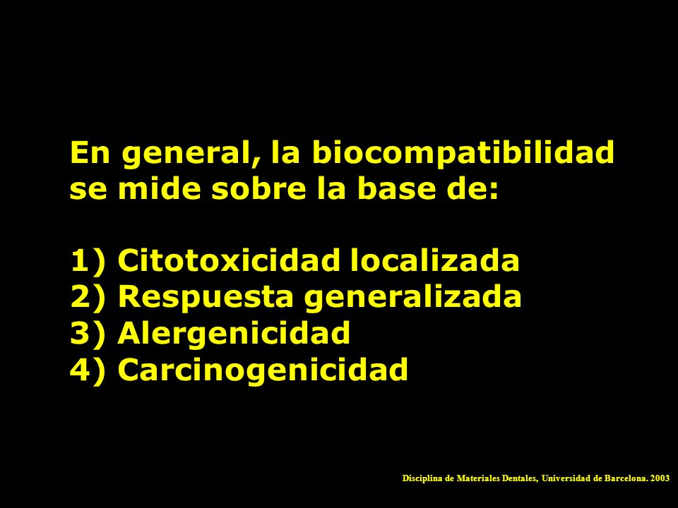 En general, la biocompatibilidad se mide sobre la base de: