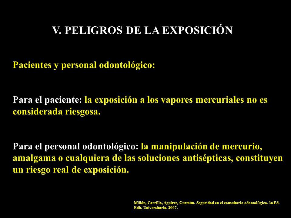 V. PELIGROS DE LA EXPOSICIÓN