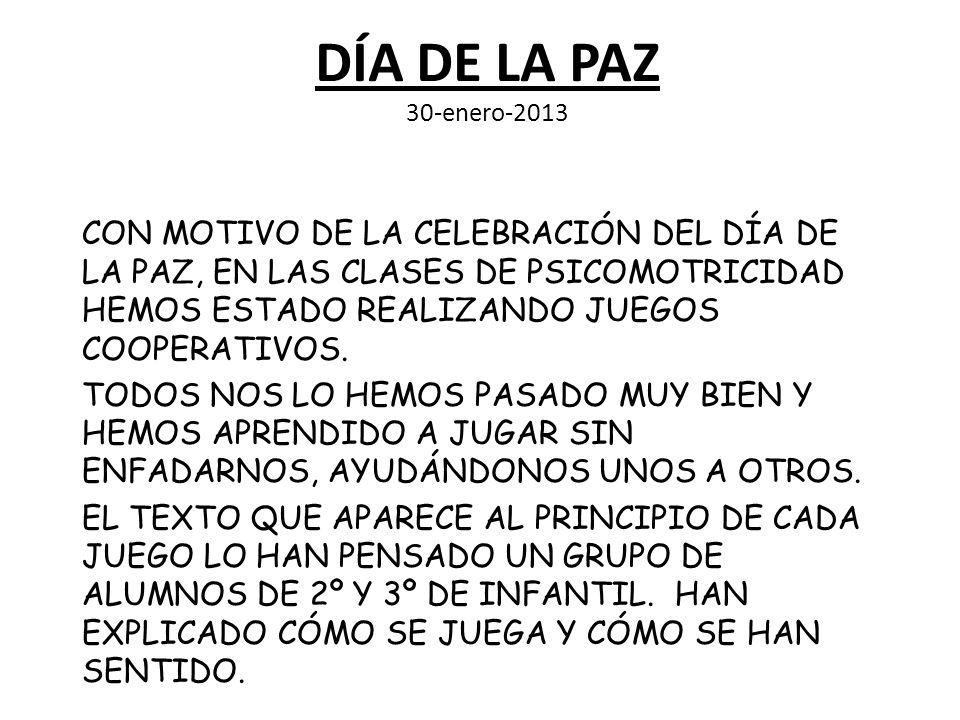 DÍA DE LA PAZ 30-enero-2013