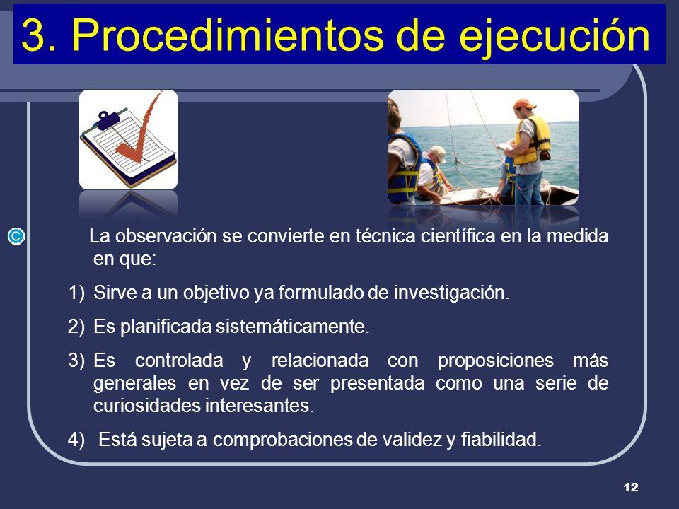 3. Procedimientos de ejecución