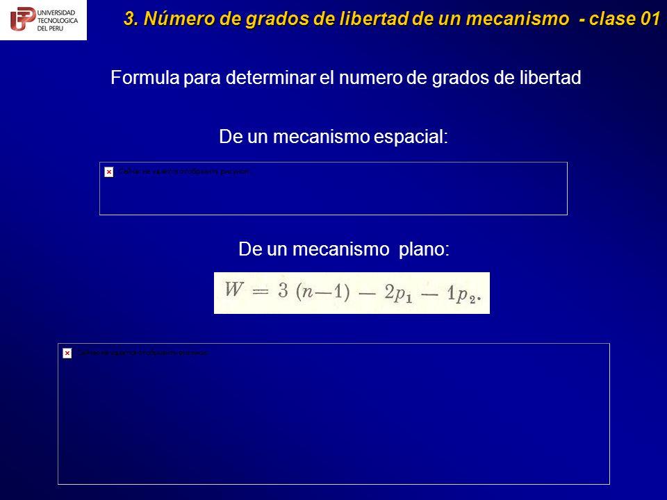 3. Número de grados de libertad de un mecanismo - clase 01