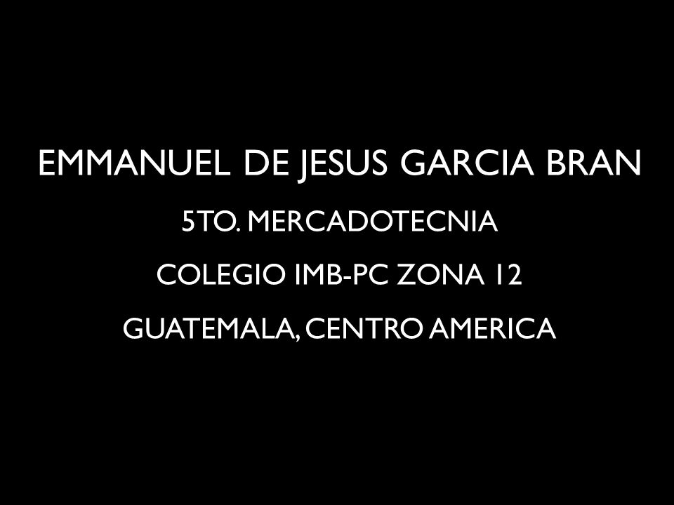 EMMANUEL DE JESUS GARCIA BRAN