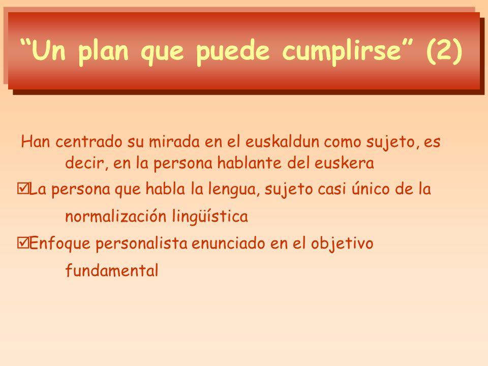 Un plan que puede cumplirse (2)