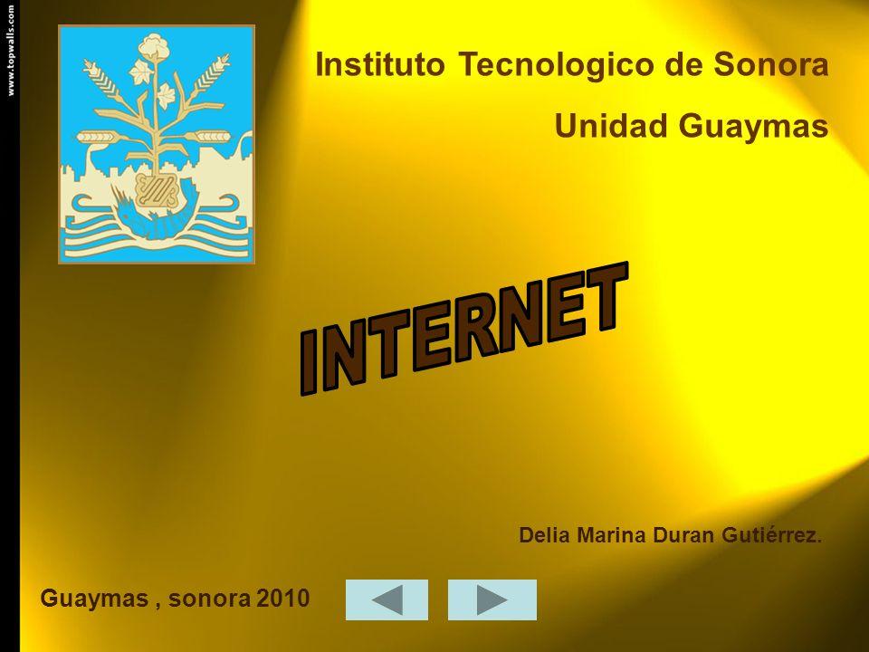 INTERNET Instituto Tecnologico de Sonora Unidad Guaymas