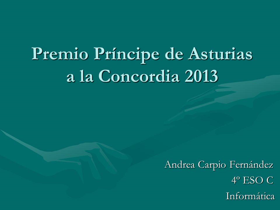 Premio Príncipe de Asturias a la Concordia 2013