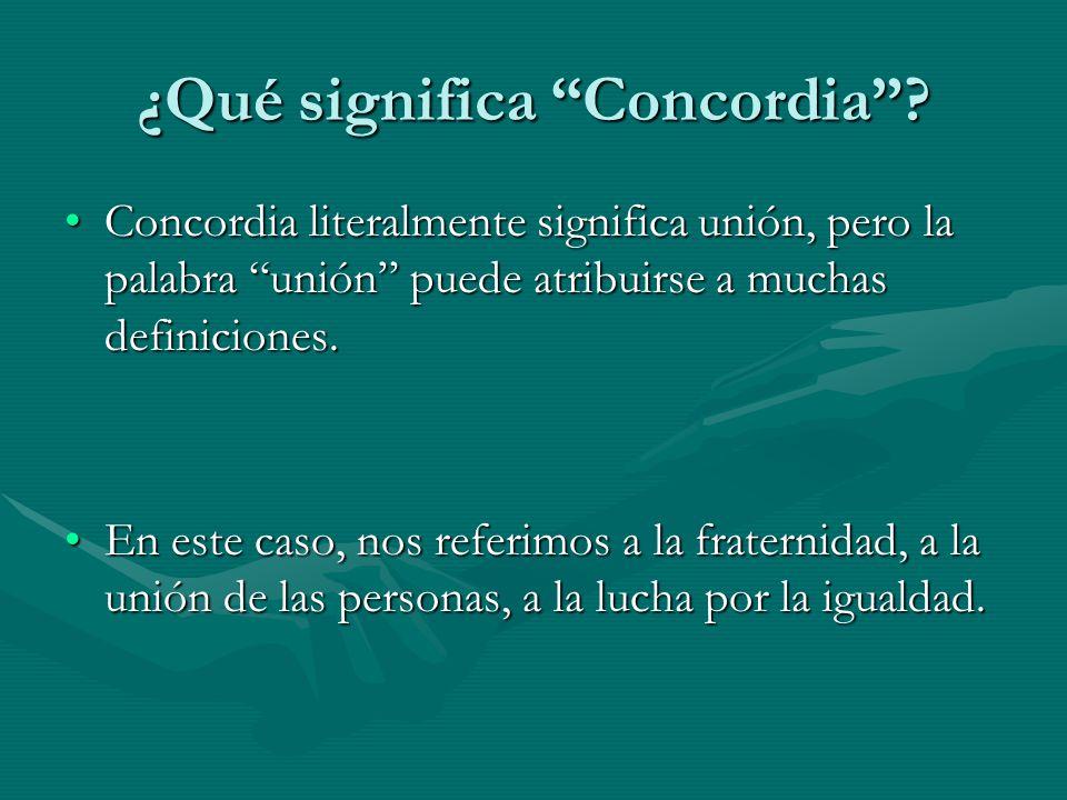 ¿Qué significa Concordia