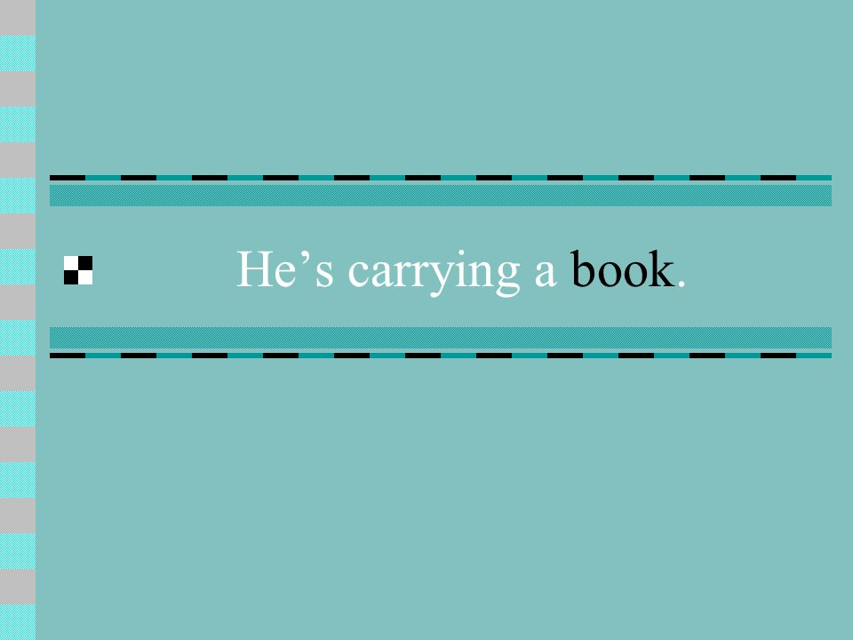 He's carrying a book.