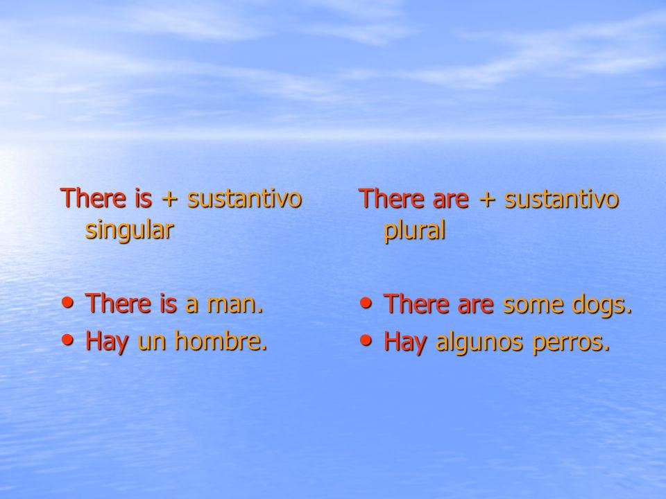 There are + sustantivo plural