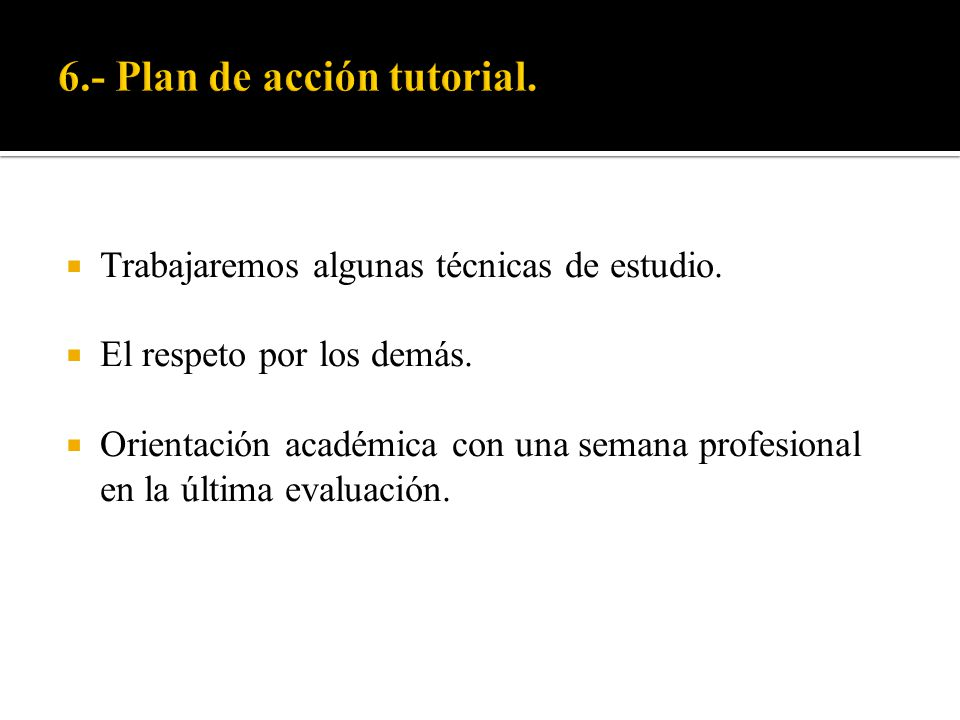 6.- Plan de acción tutorial.