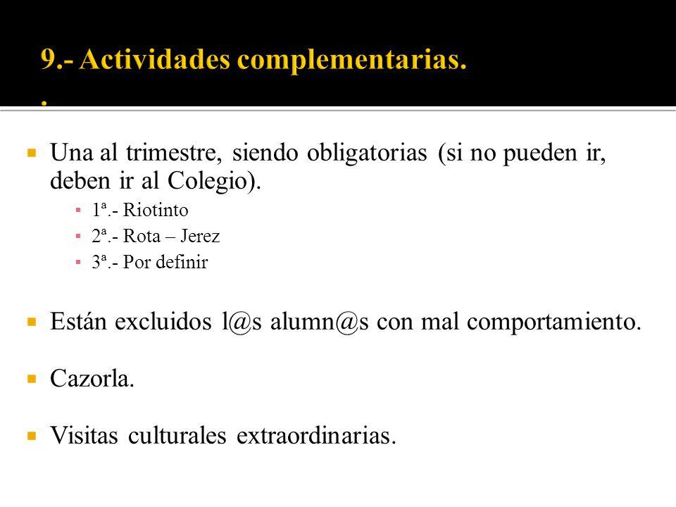 9.- Actividades complementarias. .