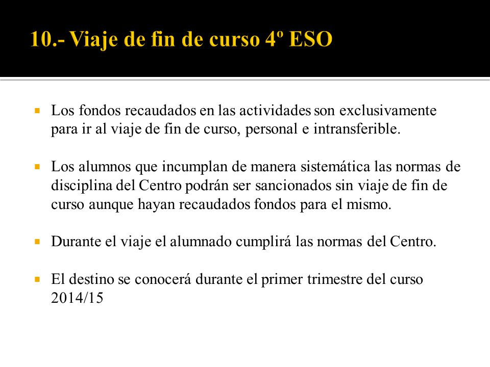 10.- Viaje de fin de curso 4º ESO