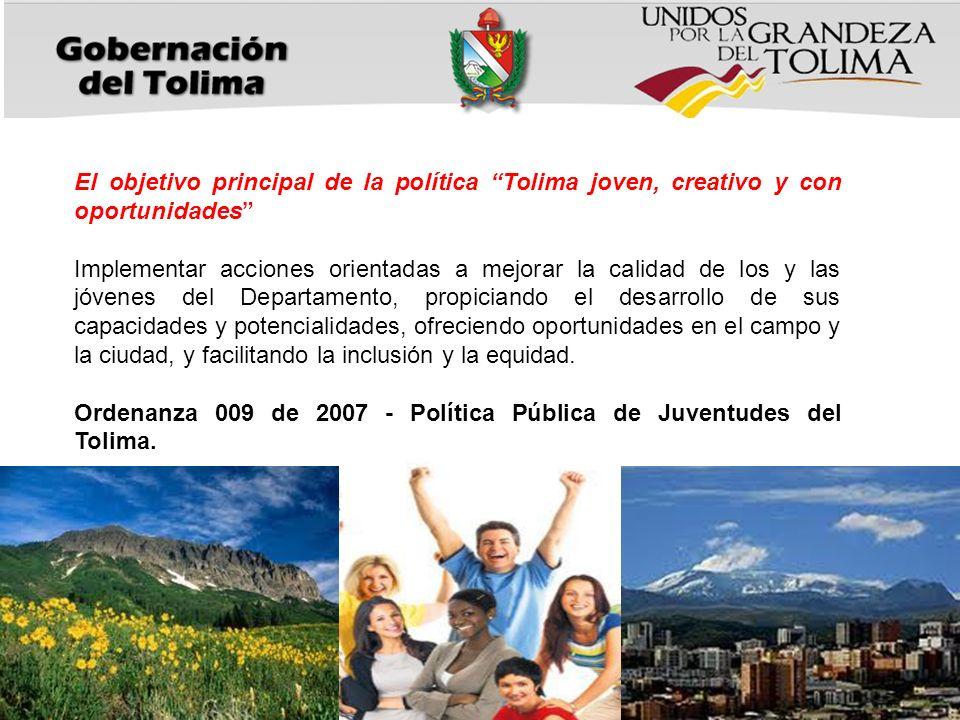 El objetivo principal de la política Tolima joven, creativo y con oportunidades