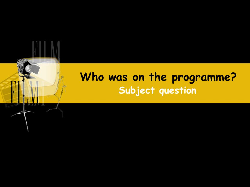 Who was on the programme