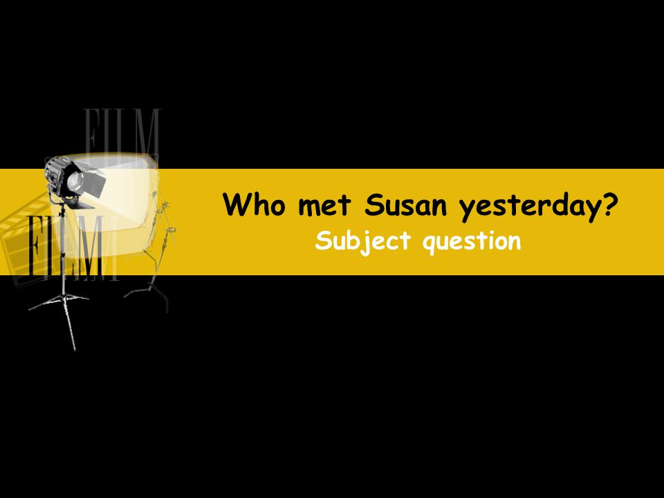 Who met Susan yesterday