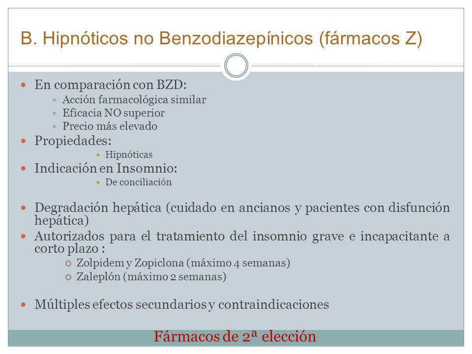 B. Hipnóticos no Benzodiazepínicos (fármacos Z)
