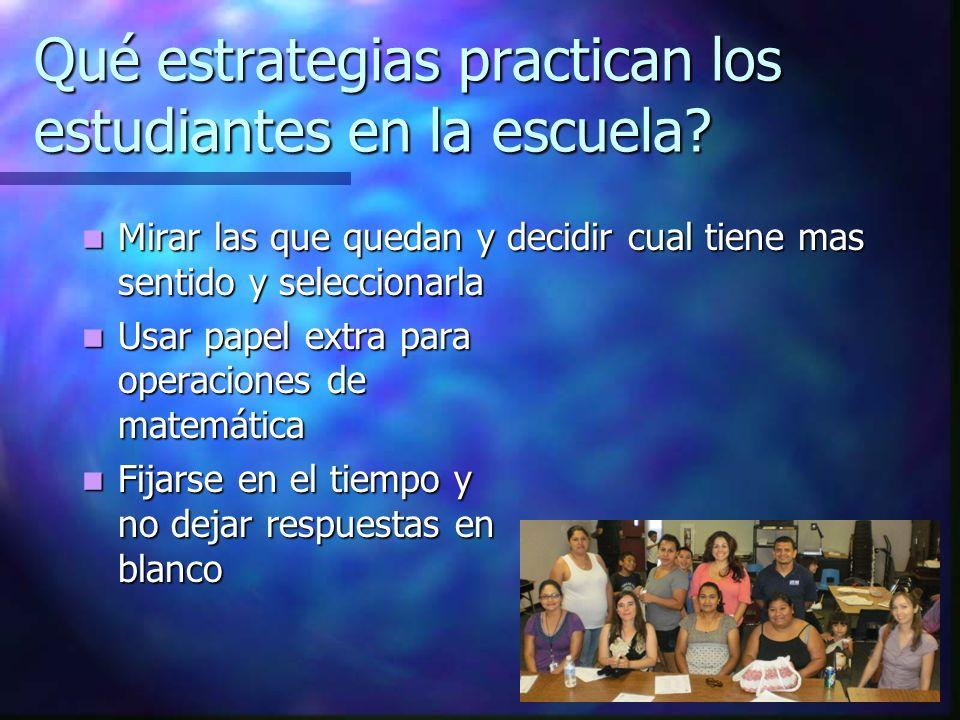 Qué estrategias practican los estudiantes en la escuela