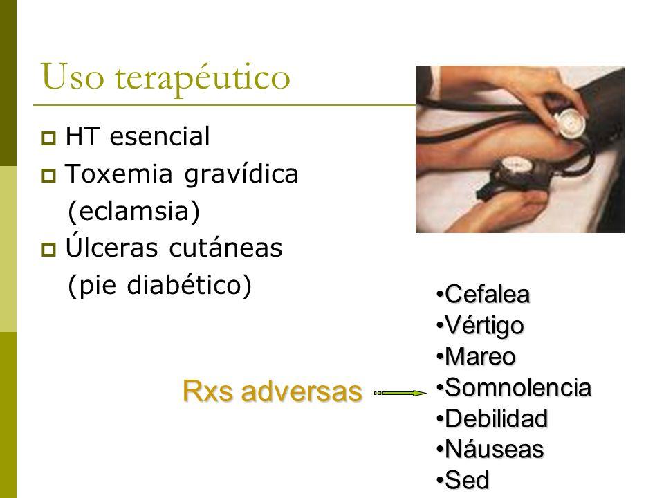 Uso terapéutico Rxs adversas HT esencial Toxemia gravídica (eclamsia)