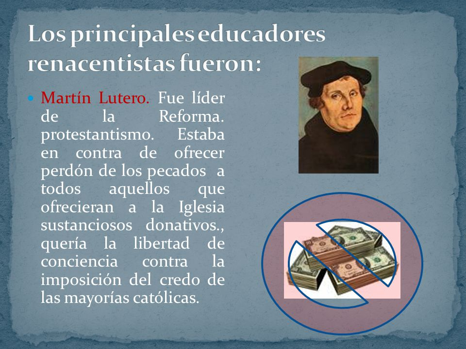 Los principales educadores renacentistas fueron: