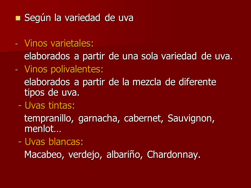 Según la variedad de uva
