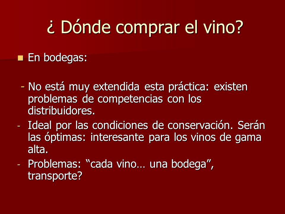 ¿ Dónde comprar el vino En bodegas: