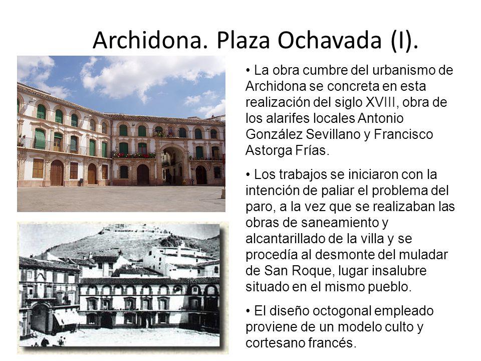 Archidona. Plaza Ochavada (I).