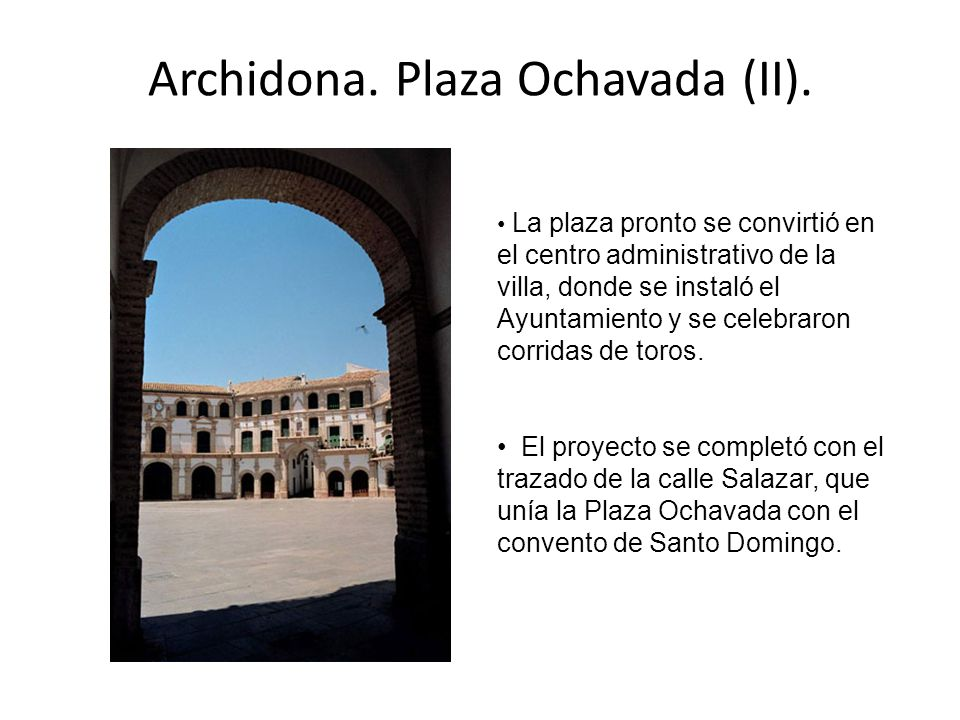 Archidona. Plaza Ochavada (II).