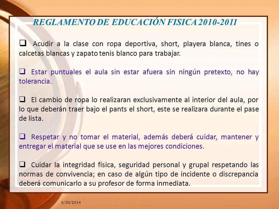 REGLAMENTO DE EDUCACIÓN FISICA 2010-2011