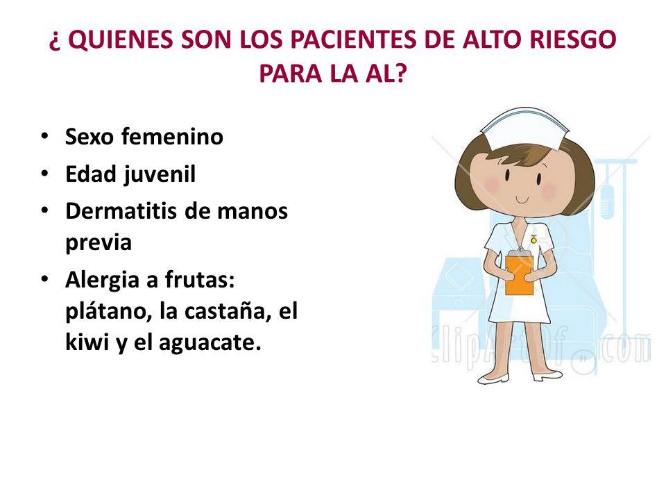 ¿ QUIENES SON LOS PACIENTES DE ALTO RIESGO PARA LA AL
