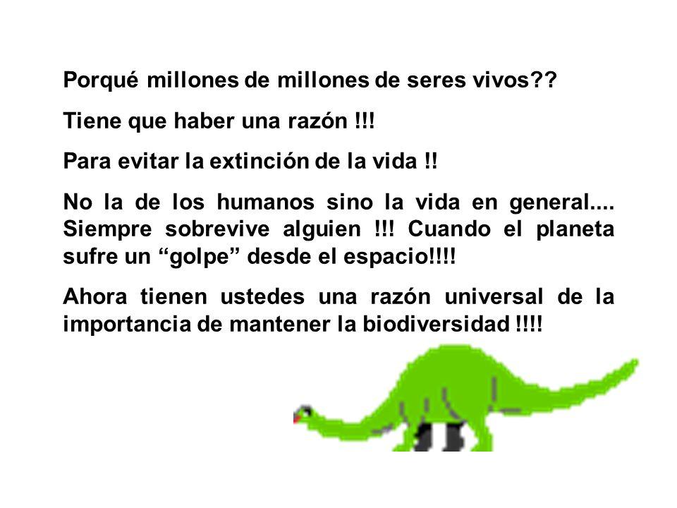 Porqué millones de millones de seres vivos