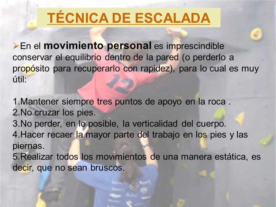TÉCNICA DE ESCALADA
