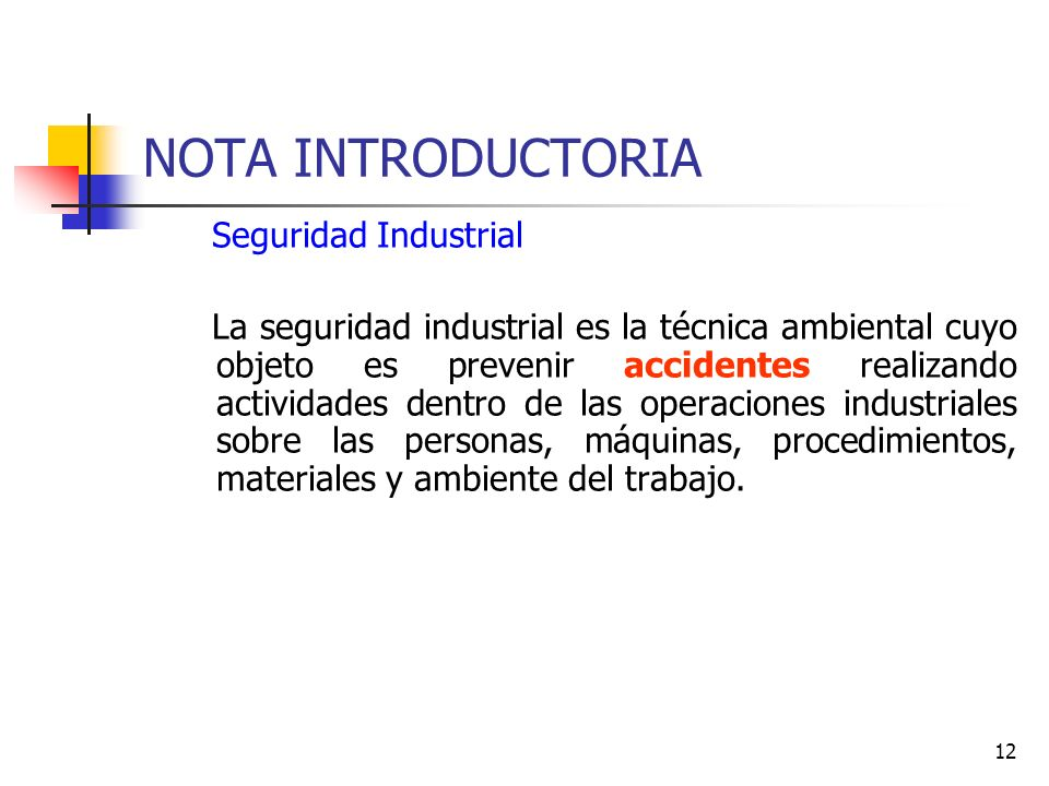 NOTA INTRODUCTORIA Seguridad Industrial