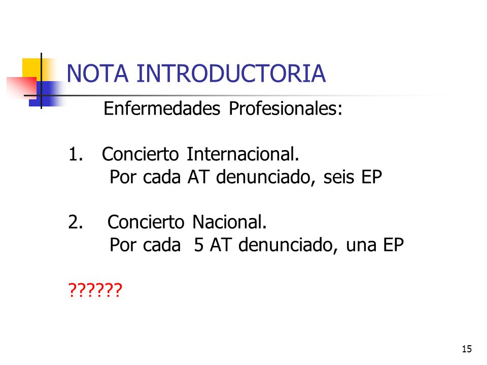 NOTA INTRODUCTORIA Enfermedades Profesionales: